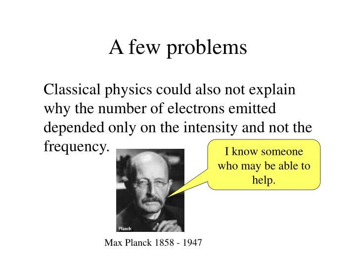 A few problems