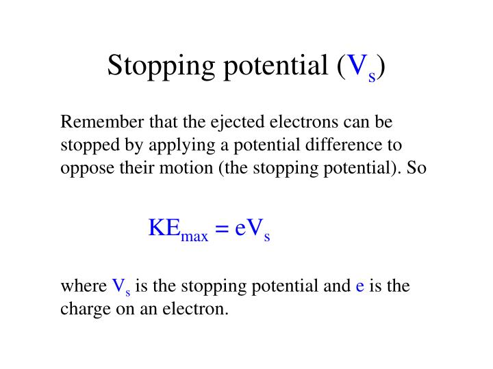 Stopping potential (