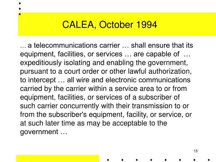 CALEA, October 1994