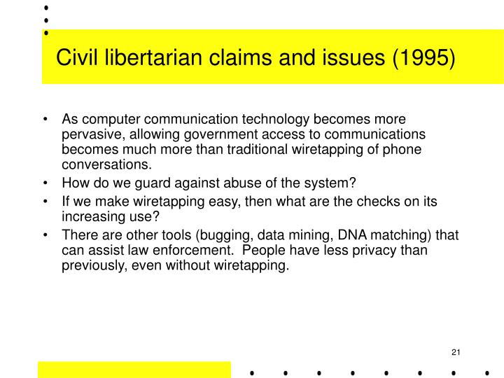 Civil libertarian claims and issues (1995)