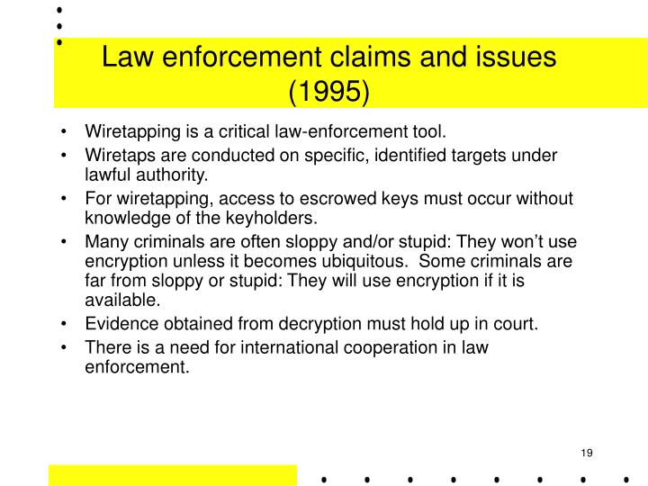 Law enforcement claims and issues (1995)