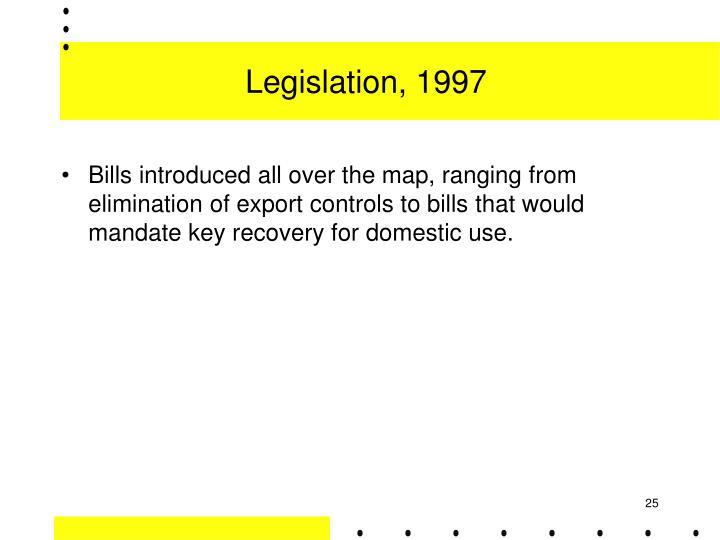 Legislation, 1997
