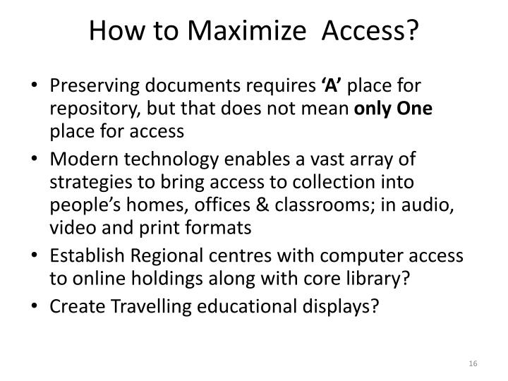 How to Maximize  Access?