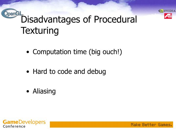 Disadvantages of Procedural Texturing