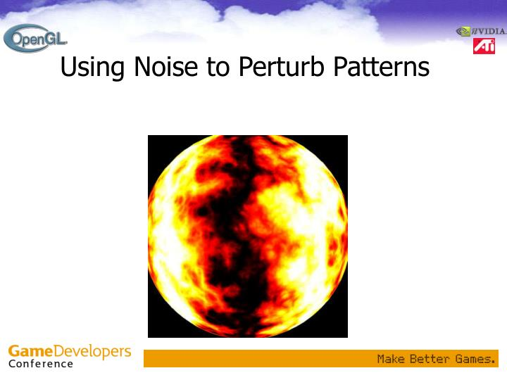 Using Noise to Perturb Patterns