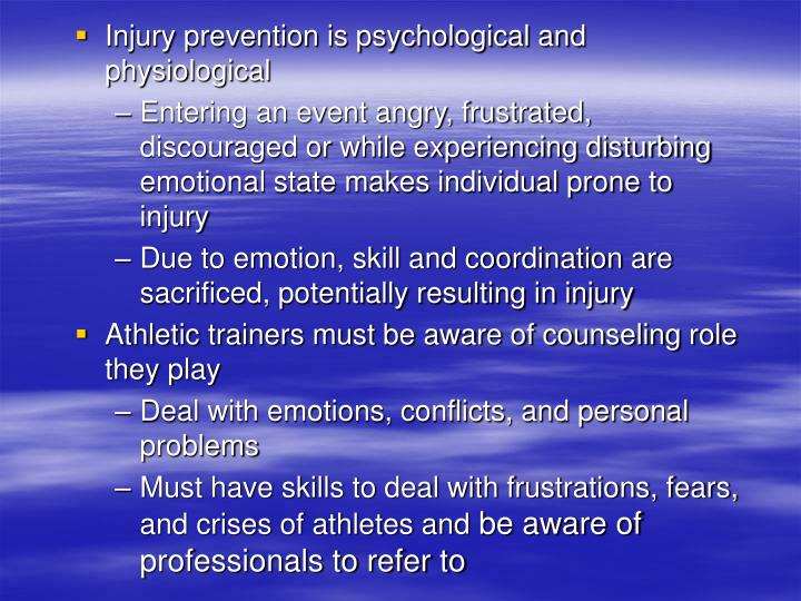 Injury prevention is psychological and physiological