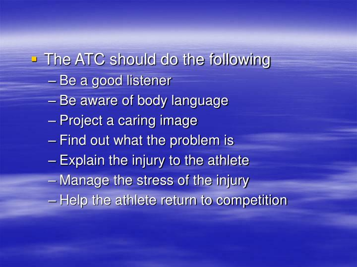 The ATC should do the following