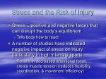 stress and the risk of injury