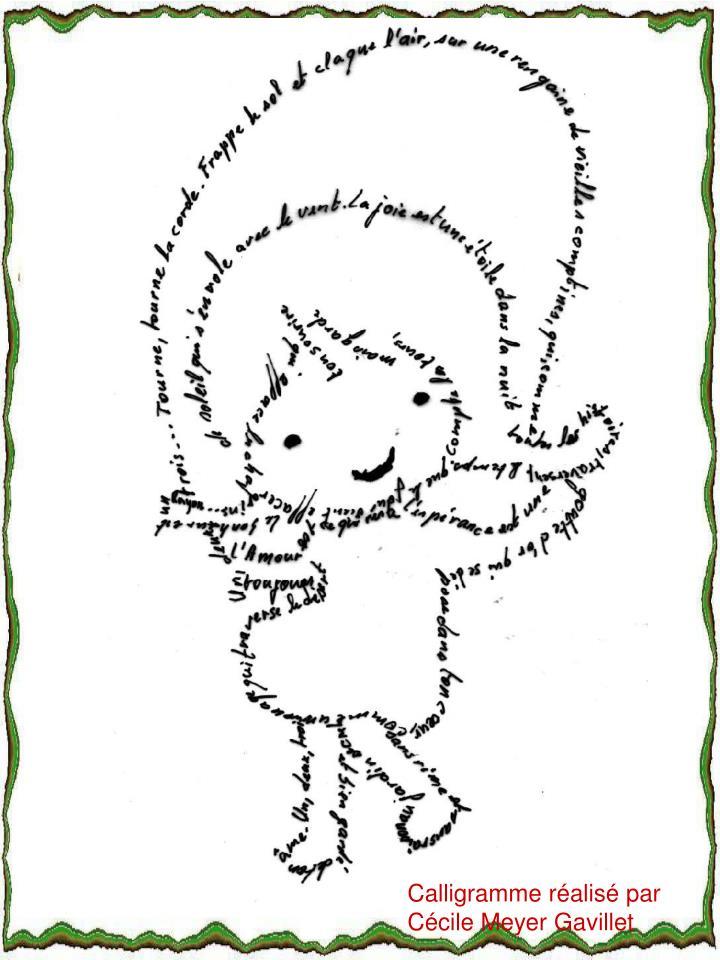 Calligramme réalisé par Cécile Meyer Gavillet