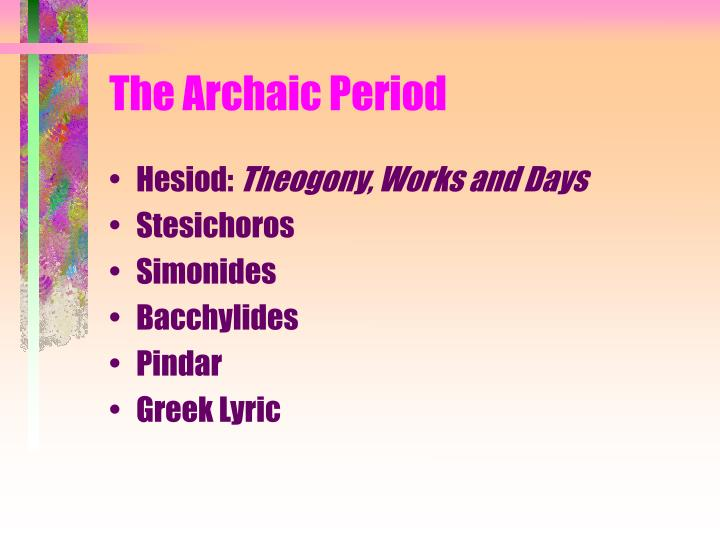 The Archaic Period