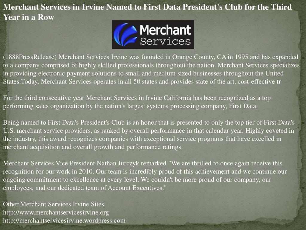 Merchant Services in Irvine Named to First Data President's Club for the Third Year in a Row