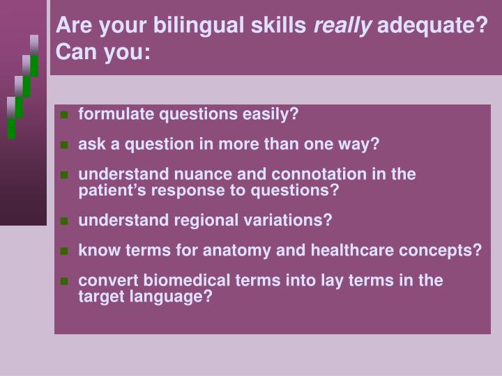 Are your bilingual skills