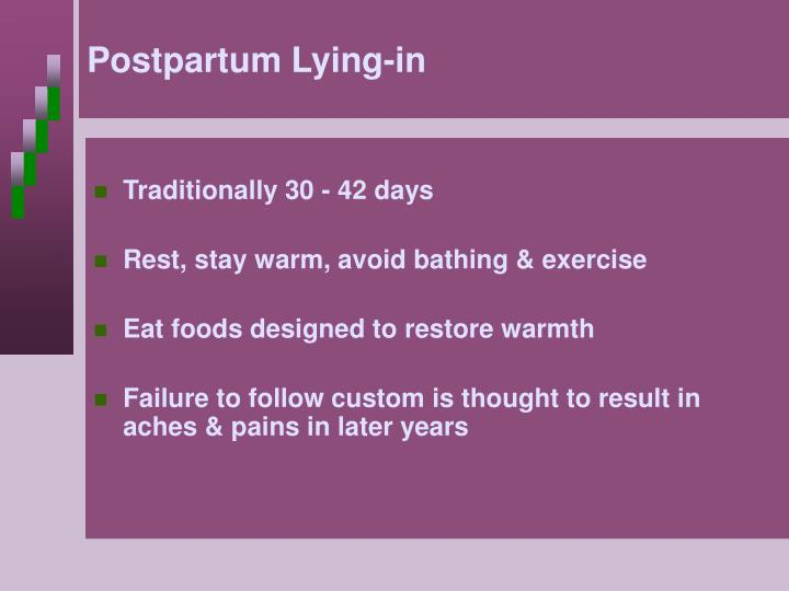 Postpartum Lying-in