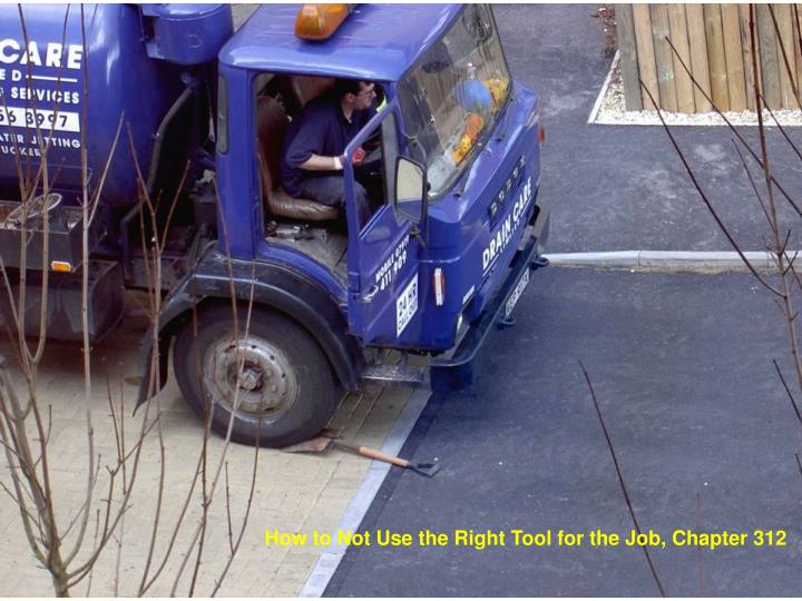 How to Not Use the Right Tool for the Job, Chapter 312