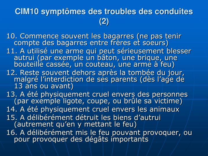 CIM10 symptmes des troubles des conduites (2)