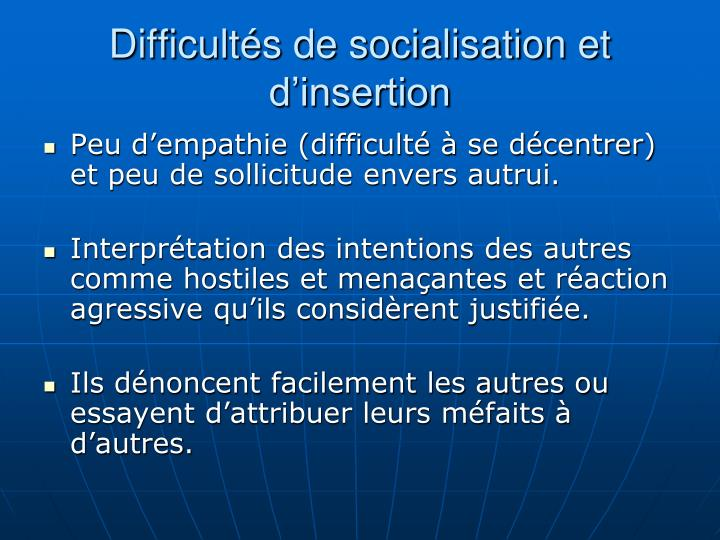 Difficults de socialisation et dinsertion