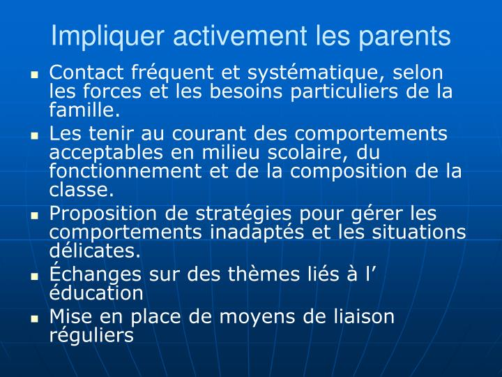 Impliquer activement les parents