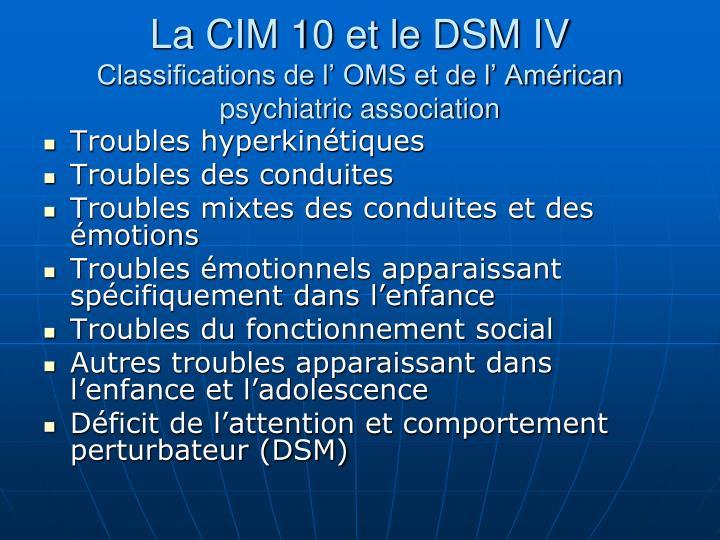 La CIM 10 et le DSM IV