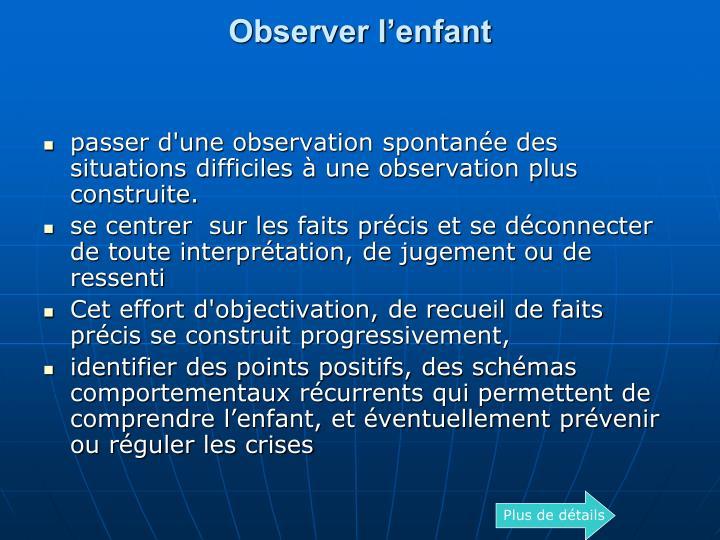 Observer lenfant