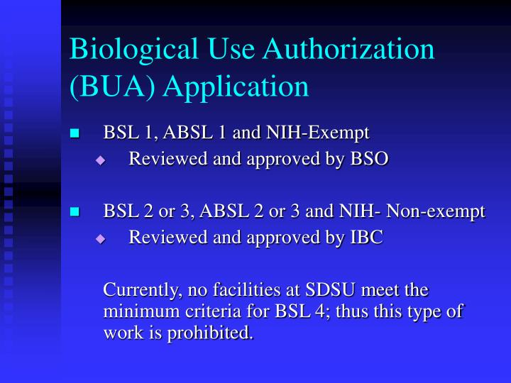 Biological Use Authorization (BUA) Application