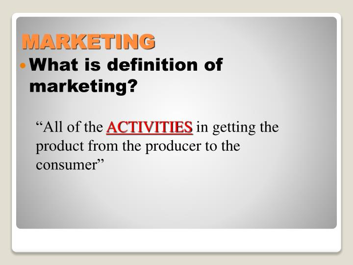 What is definition of marketing?
