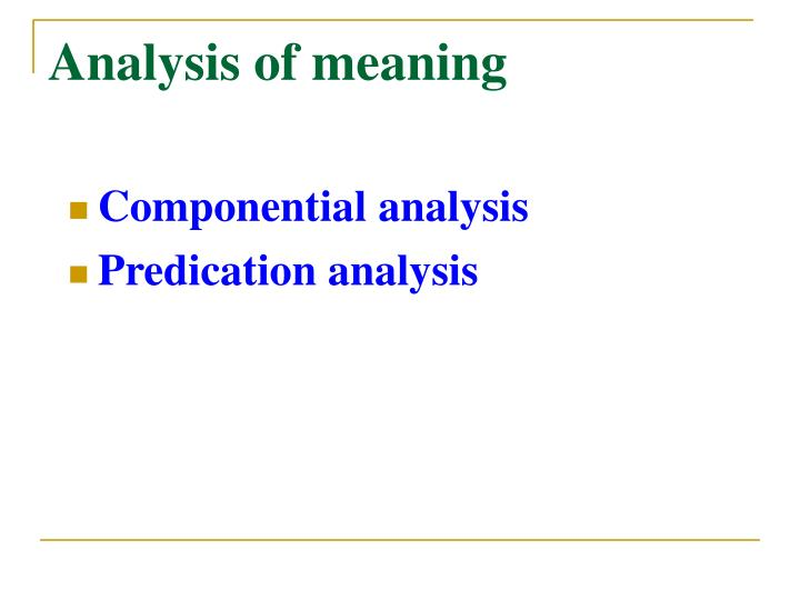 Analysis of meaning