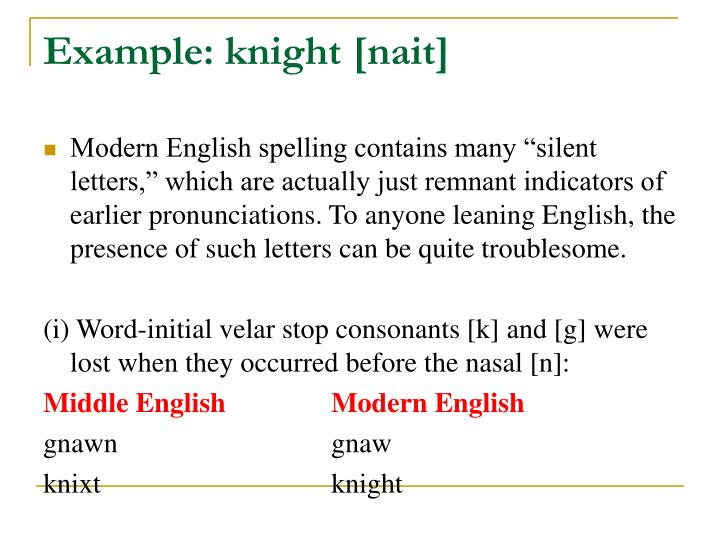 Example: knight [nait]