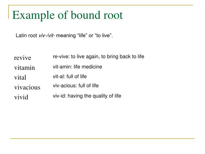 Example of bound root