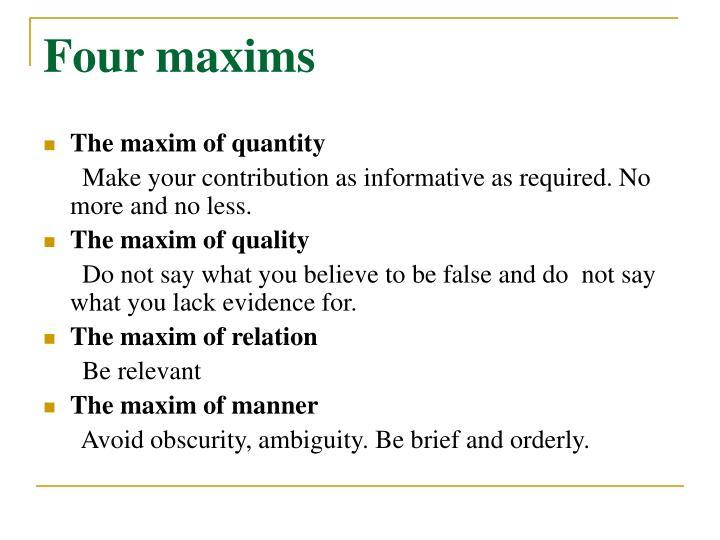 Four maxims