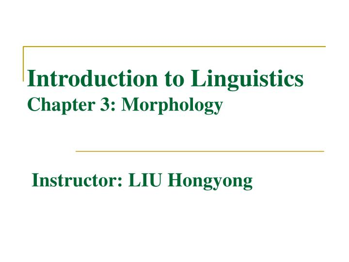 Introduction to Linguistics