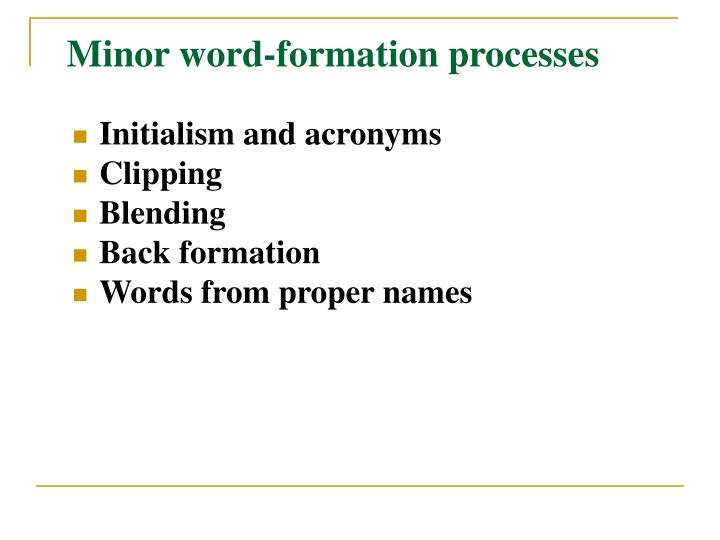 Minor word-formation processes