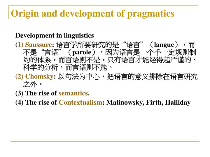 Origin and development of pragmatics
