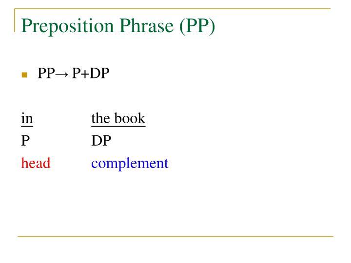 Preposition Phrase (PP)