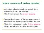 primary meaning derived meaning