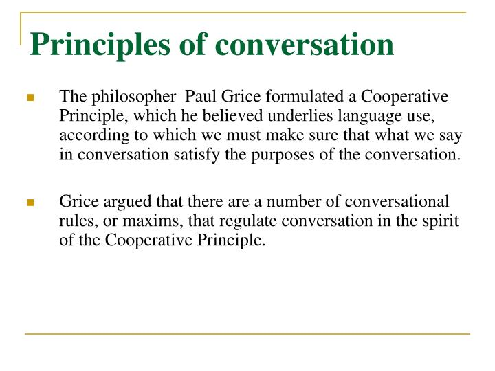 Principles of conversation