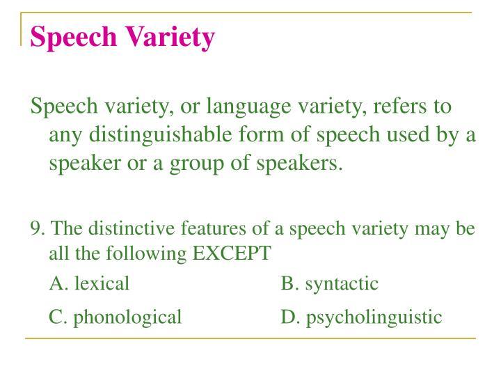 Speech Variety