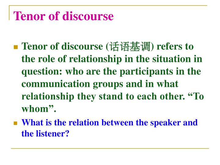 Tenor of discourse