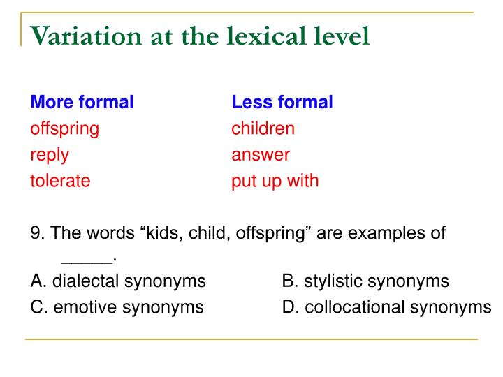 Variation at the lexical level