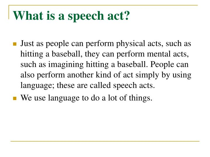 What is a speech act?