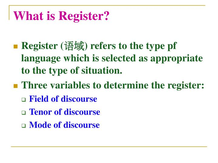 What is Register?