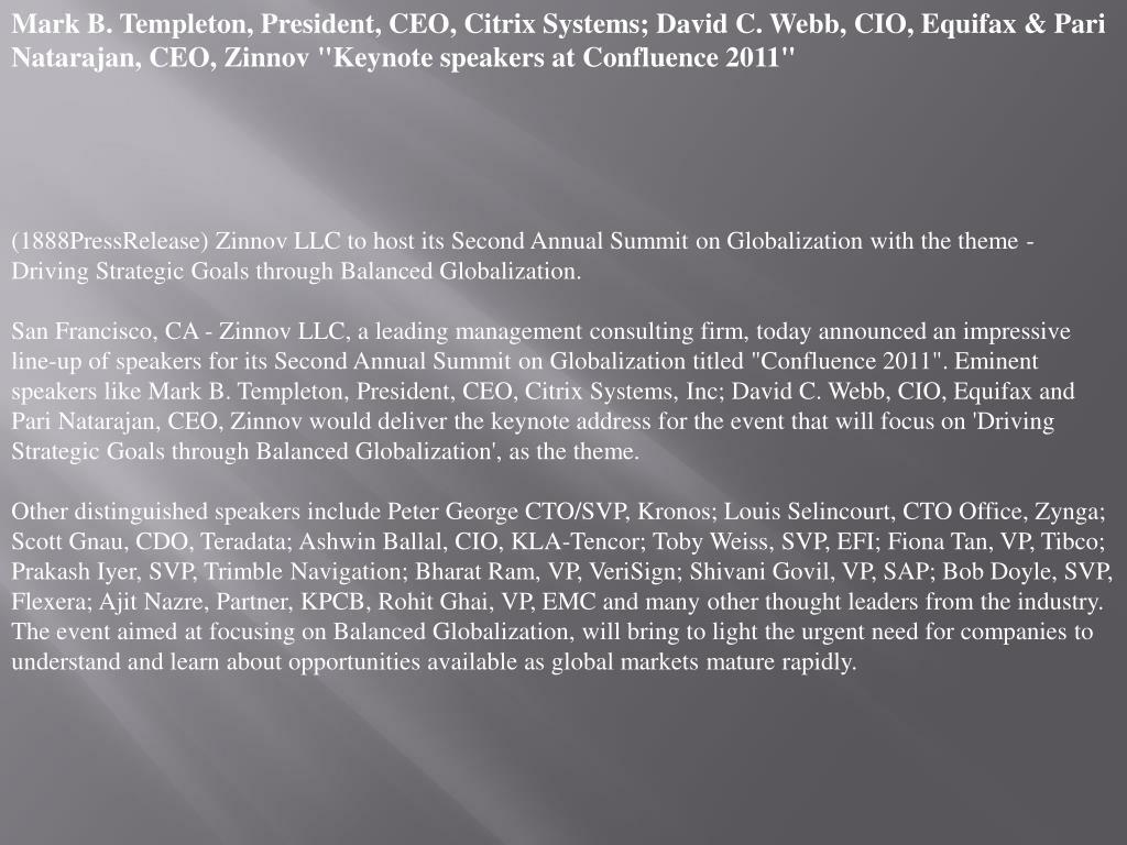 "Mark B. Templeton, President, CEO, Citrix Systems; David C. Webb, CIO, Equifax & Pari Natarajan, CEO, Zinnov ""Keynote speakers at Confluence 2011"""