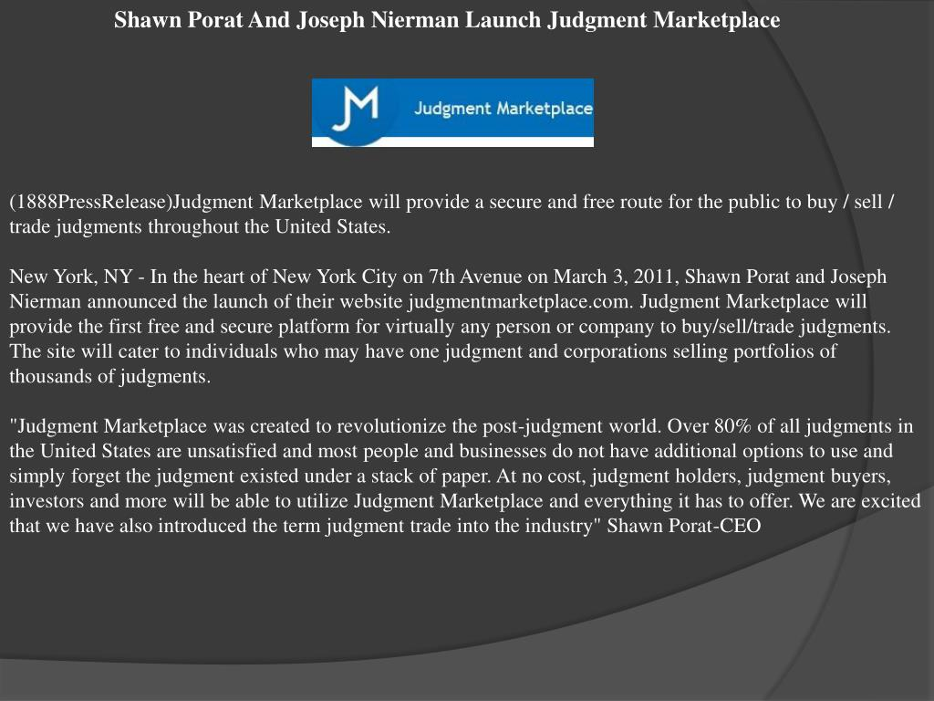 Shawn Porat And Joseph Nierman Launch Judgment Marketplace