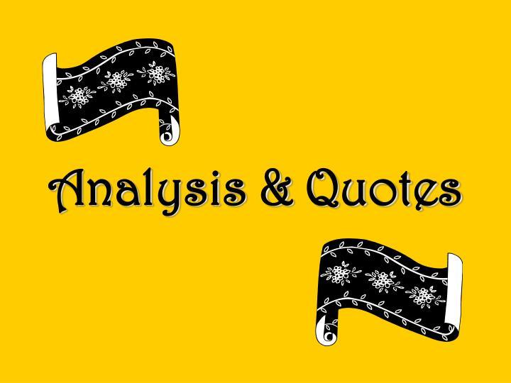 Analysis & Quotes