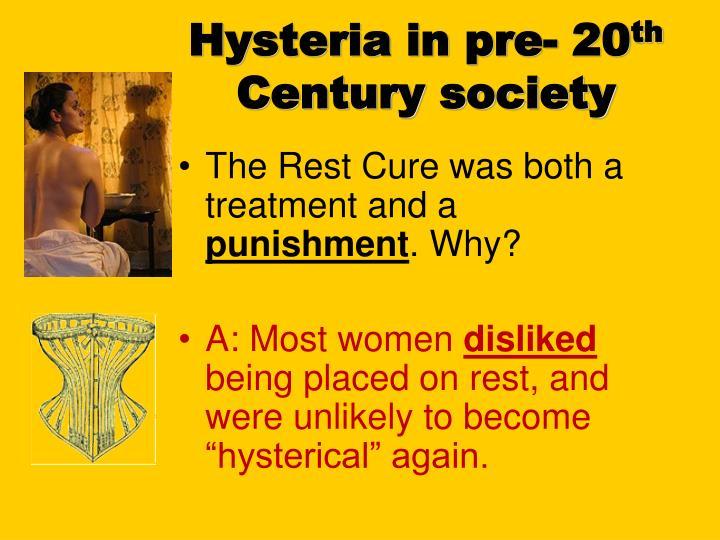 Hysteria in pre- 20