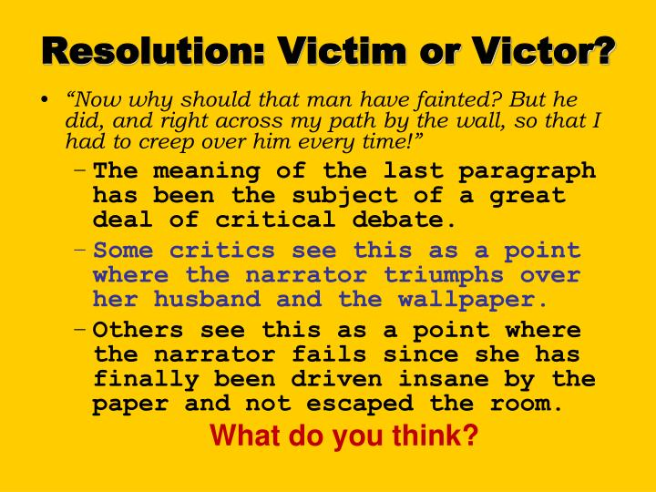 Resolution: Victim or Victor?