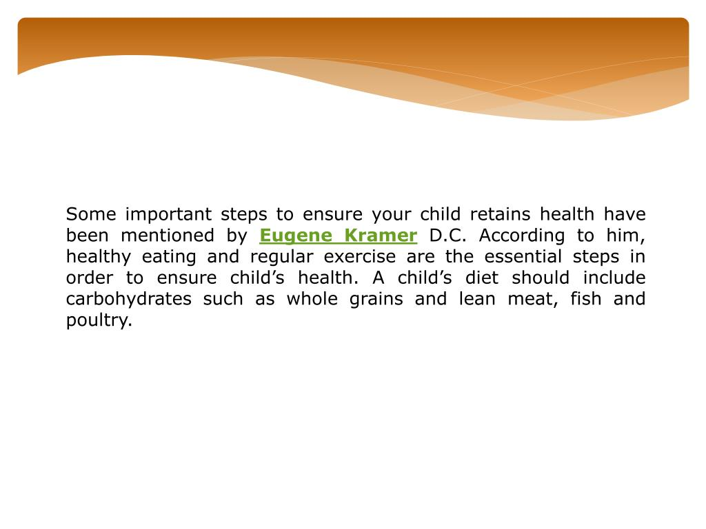Some important steps to ensure your child retains health have been mentioned by