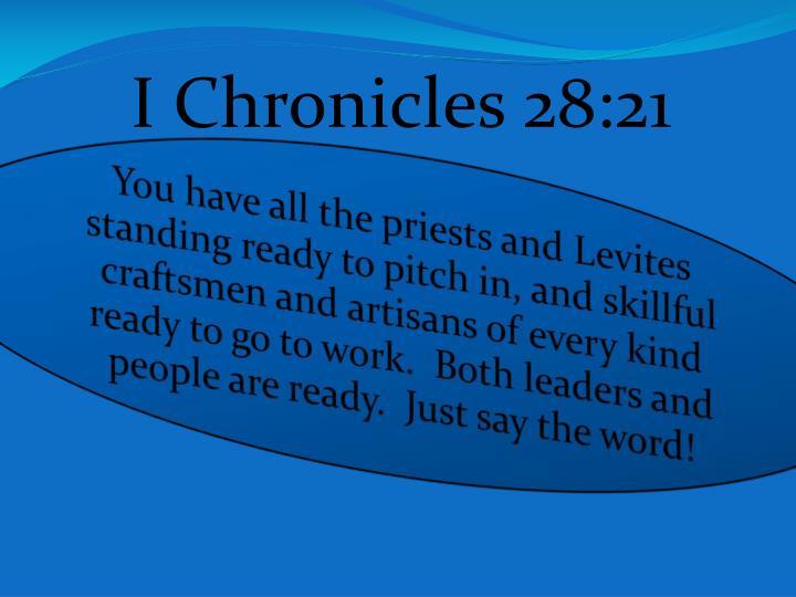 I Chronicles 28:21