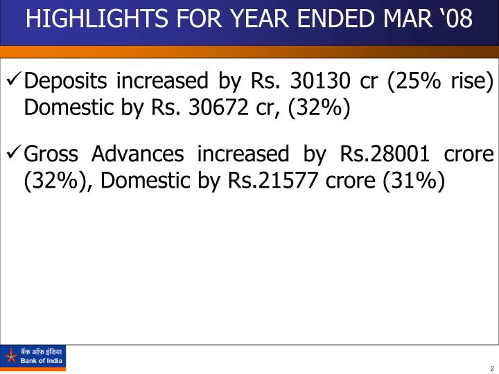 Highlights for year ended mar 08