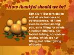 how thankful should we be2