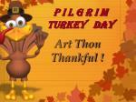 p i l g r i m turkey day1